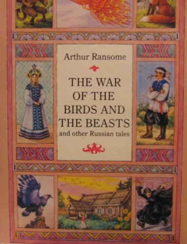 The War of the Birds And the Beasts And Other Russian Tales (Puffin Story Books) by Arthur Ransome