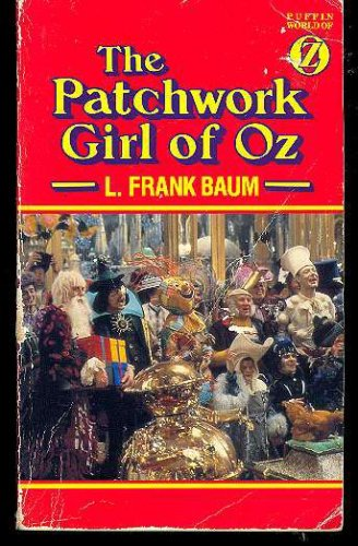 The Patchwork Girl of Oz by L. F. Baum