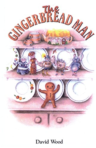 The Gingerbread Man By David Wood