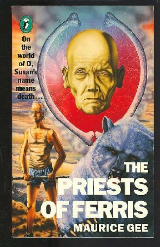 The Priests of Ferris (Puffin Books) by Maurice Gee