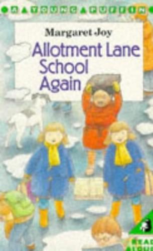 Allotment Lane School Again by Margaret Joy