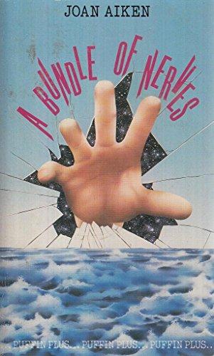 A Bundle of Nerves By Joan Aiken