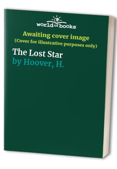 The Lost Star By H.M. Hoover