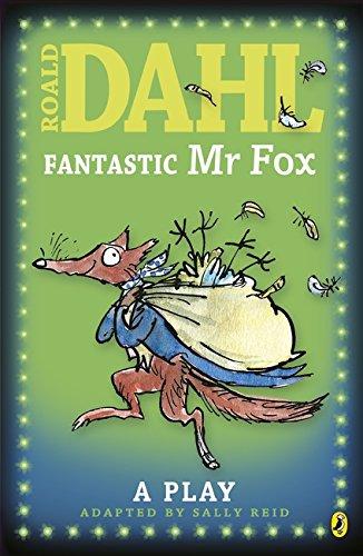 Fantastic Mr Fox By Adapted by Sally Reid