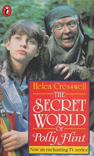 The Secret World of Polly Flint By Helen Cresswell