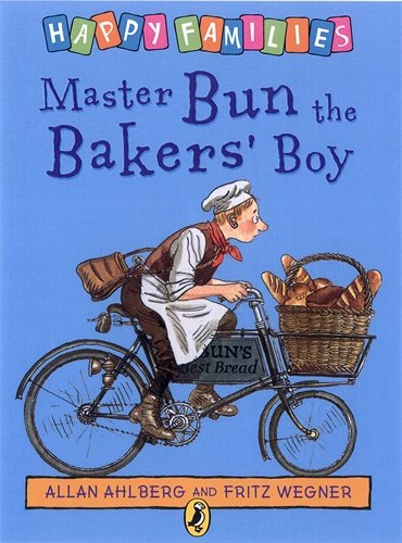 Master Bun the Baker's Boy By Allan Ahlberg
