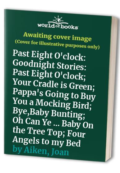 Past Eight O'clock By Joan Aiken