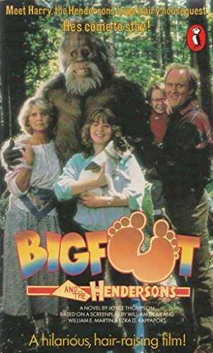 Bigfoot and the Hendersons By Joyce Thompson