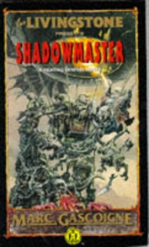 Shadowmaster By Ian Livingstone