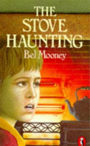 The Stove Haunting By Bel Mooney
