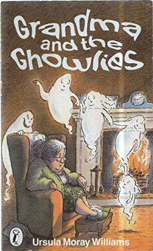 Grandma and the Ghowlies By Ursula Moray Williams