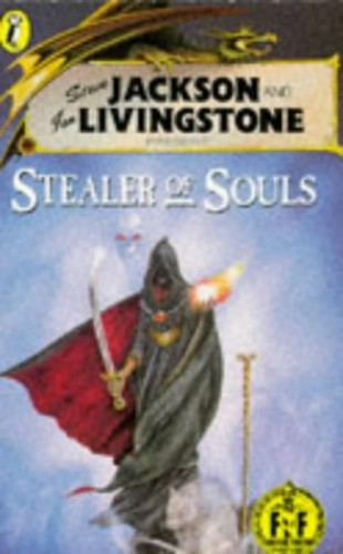 The Stealer of Souls: Fighting Fantasy Gamebook 34 (Puffin Adventure Gamebooks) By Keith Martin