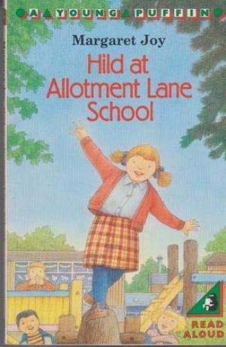 Hild at Allotment Lane School By Margaret Joy