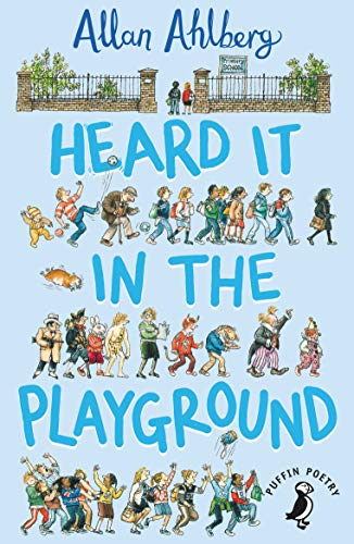 Heard it in the Playground (Puffin Books) By Allan Ahlberg