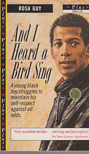 And I Heard a Bird Sing By Rosa Guy