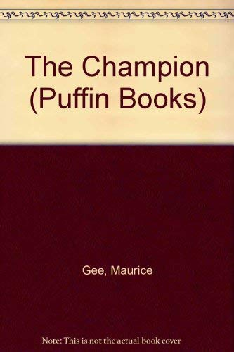 The Champion By Maurice Gee