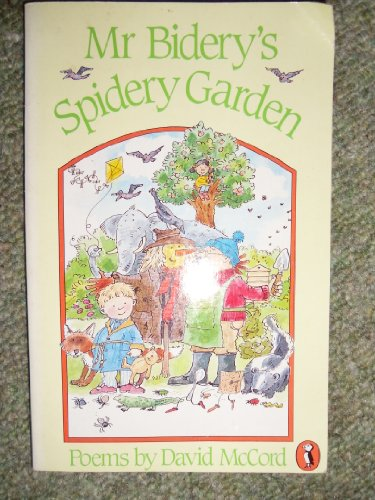 Mr. Bidery's Spidery Garden By David McCord