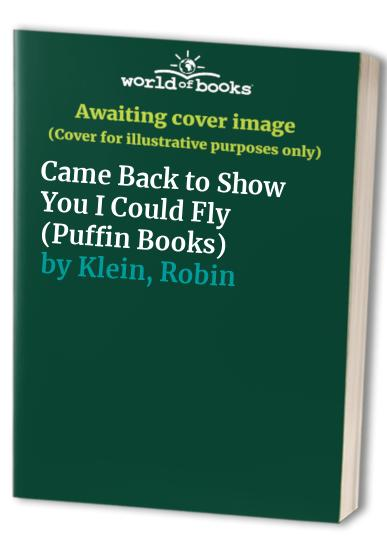 Came Back to Show You I Could Fly By Robin Klein