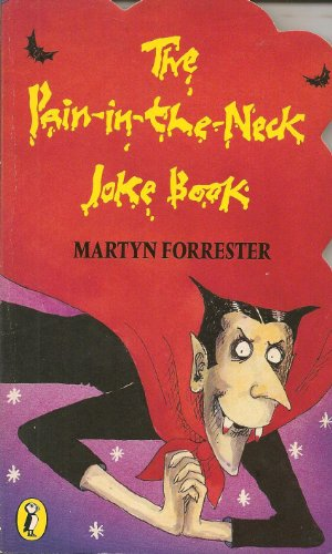 The Pain-in-the-neck Joke Book By Martyn Forrester