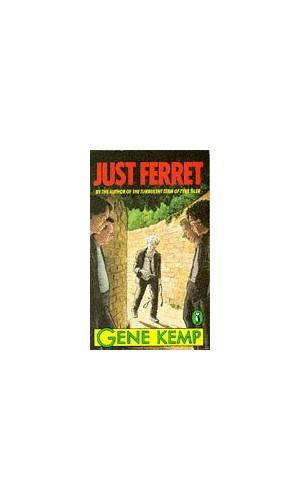 Just Ferret By Kemp Gene