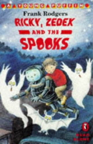 Ricky, Zedex and the Spooks By Frank Rodgers