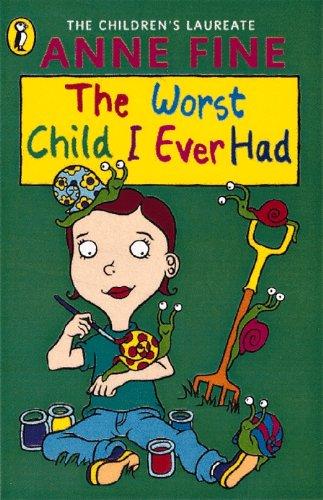 The Worst Child I Ever Had (Young Puffin Read Alone) By Anne Fine