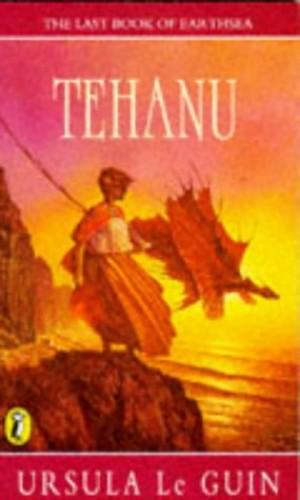 Tehanu: The Last Book of Earthsea (Roc) By Ursula K. Le Guin