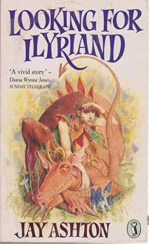 Looking for Ilyriand By Jay Ashton