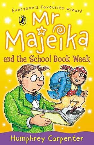 Mr Majeika and the School Book Week By Humphrey Carpenter
