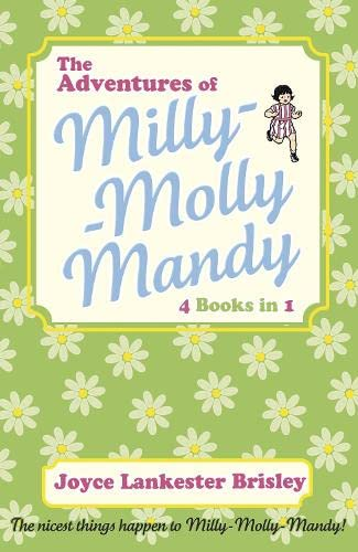 The Adventures of Milly-Molly-Mandy By Joyce Lankester Brisley