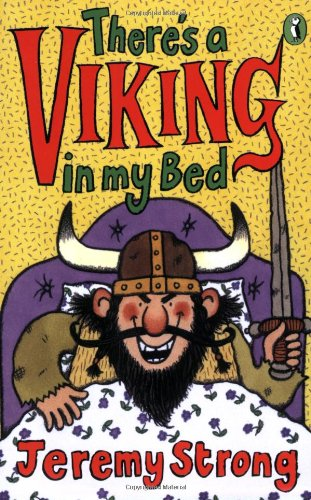 There's a Viking in My Bed By Jeremy Strong