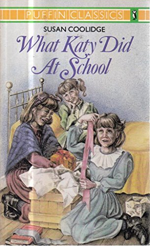 What Katy Did at School By Susan Coolidge