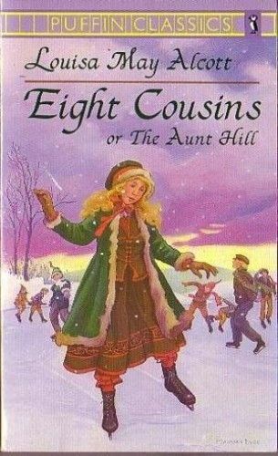 Eight Cousins By Louisa Alcott