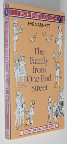 The Family from One End Street And Some of Their Adventures By Eve Garnett