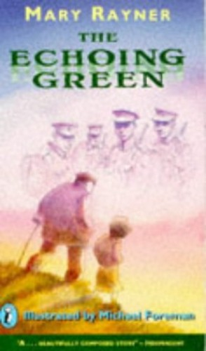 The Echoing Green By Mary Rayner