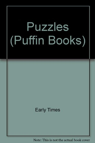 "Puzzles By ""Early Times"""