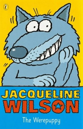 The Werepuppy By Jacqueline Wilson