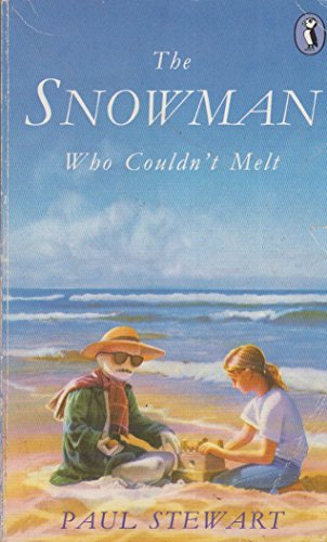 The Snowman Who Couldn't Melt By Paul Stewart