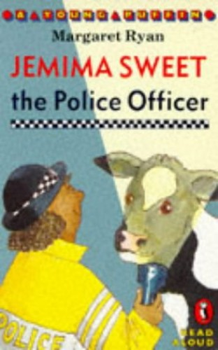 Jemima Sweet the Police Officer By Margaret Ryan