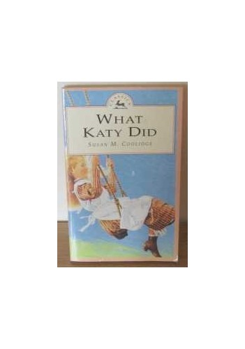 The Adventures of Katy By Susan Coolidge