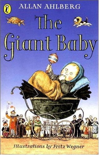 The Giant Baby By Allan Ahlberg