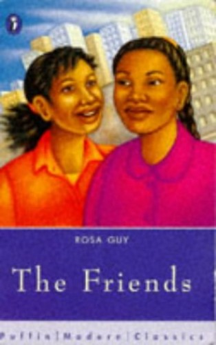The Friends By Rosa Guy