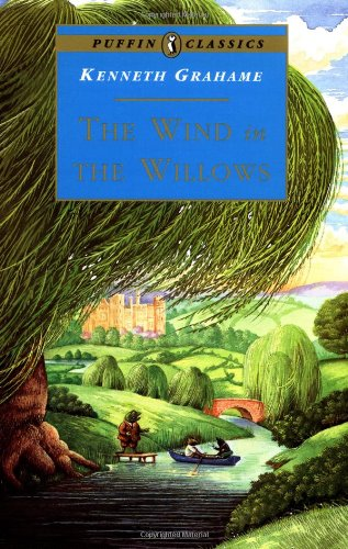 The Wind in the Willows (Puffin Classics) By Kenneth Grahame