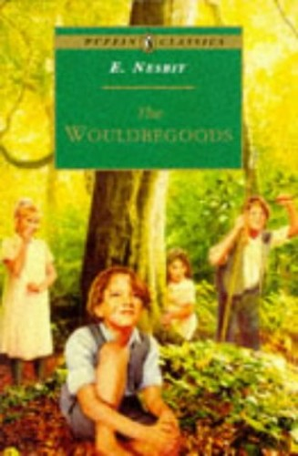 The Wouldbegoods By E. Nesbit