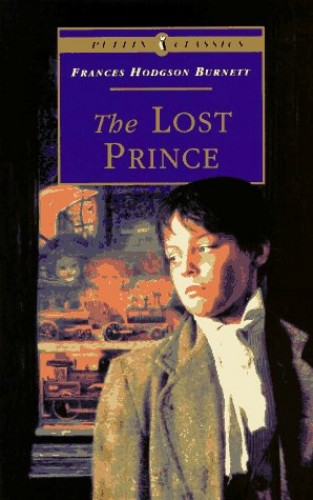The Lost Prince (Abridged) (Puffin Classics) By Frances Hodgson Burnett