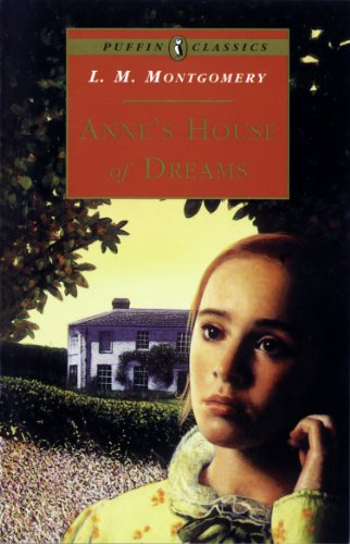 Anne's House of Dreams By L. Montgomery