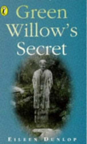 Green Willow's Secret By Eileen Dunlop