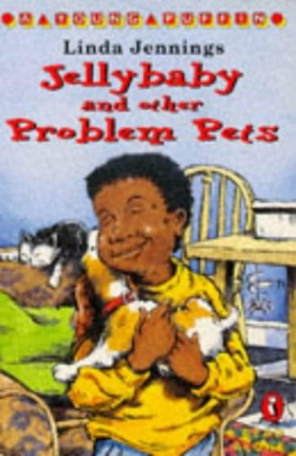 Jellybaby and Other Problem Pets By Linda Jennings