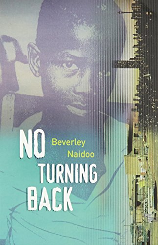 No Turning Back (The Originals) by Beverley Naidoo