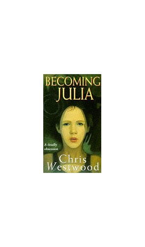 Becoming Julia By Chris Westwood